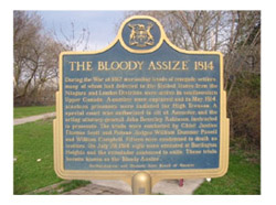 The Bloody Assize 1914 plaque by the Archaeological and Historic Sites Board of Historic Sites Board of Ontario